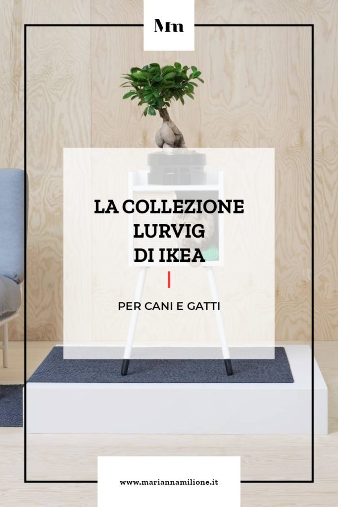 La nuova collezione Lurvig IKEA per cani e gatti. Dal blog si Marianna Milione