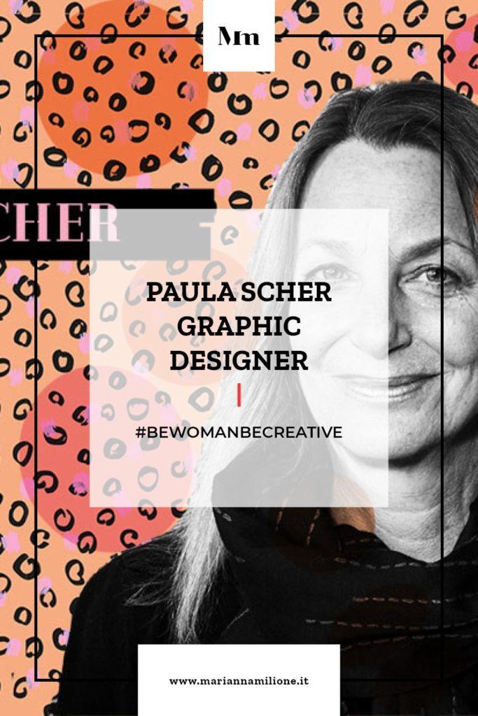 Be Woman Be Creative Paula Scher graphic designer. Dal blog di Marianna Milione