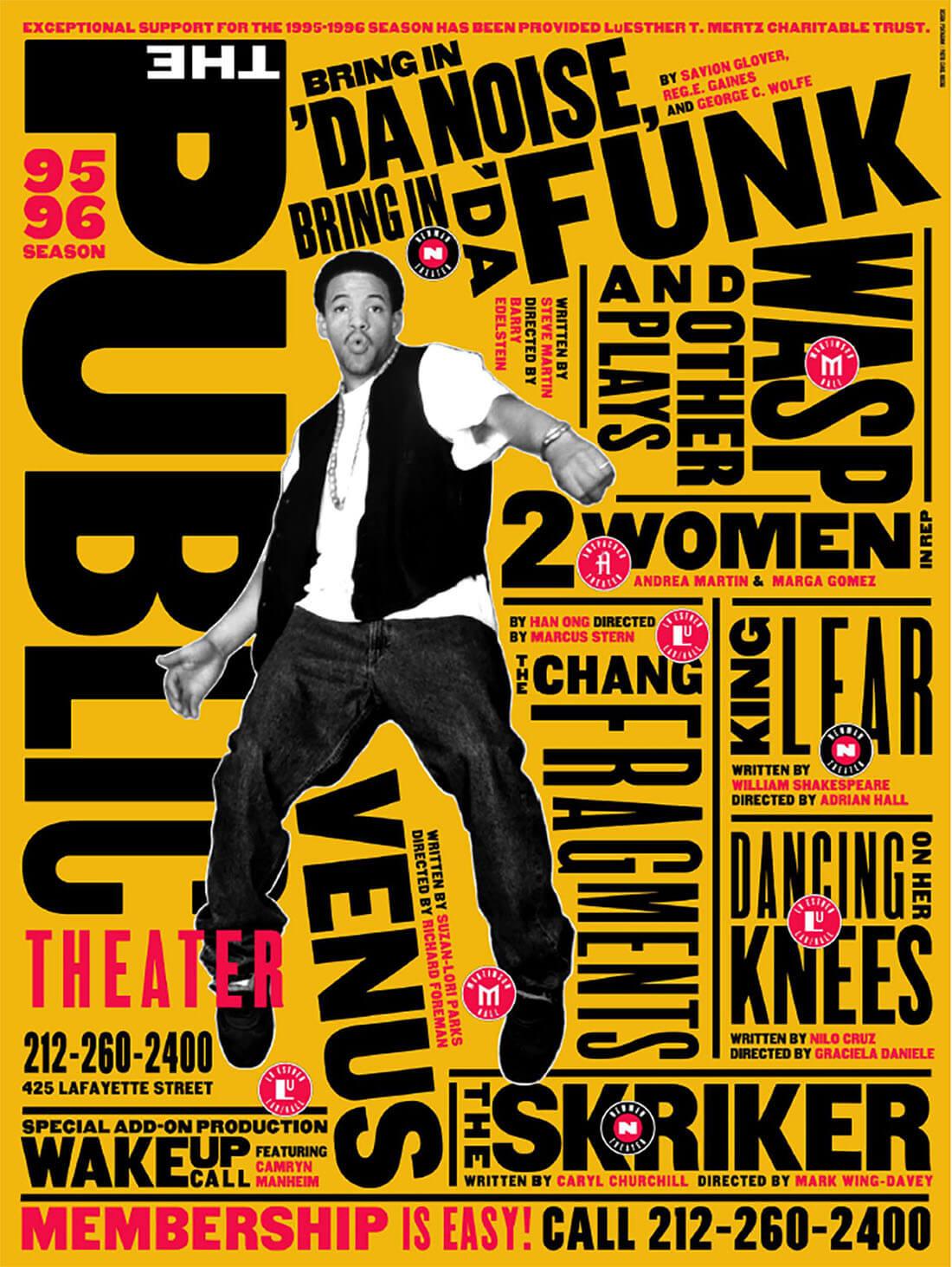 Be Woman Be Creative Paula Scher graphic designer, poster per The Public Theatre