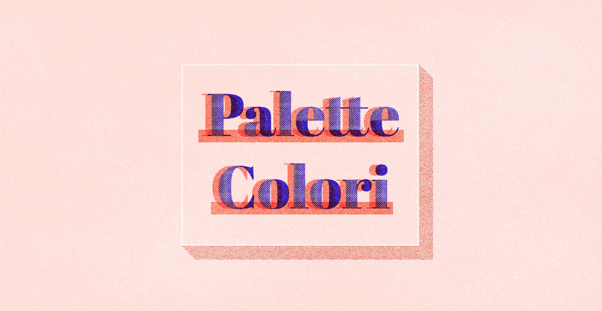 Articolo su come creare e usare una palette colori, grafica, dal blog di Marianna Milione
