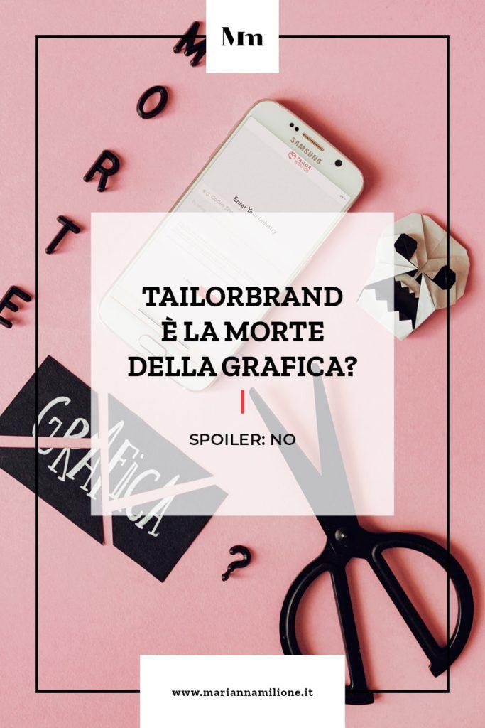 Tailorbrands, la piattaforma per creare loghi, è la morte della grafica? Articolo dal blog di Marianna Milione