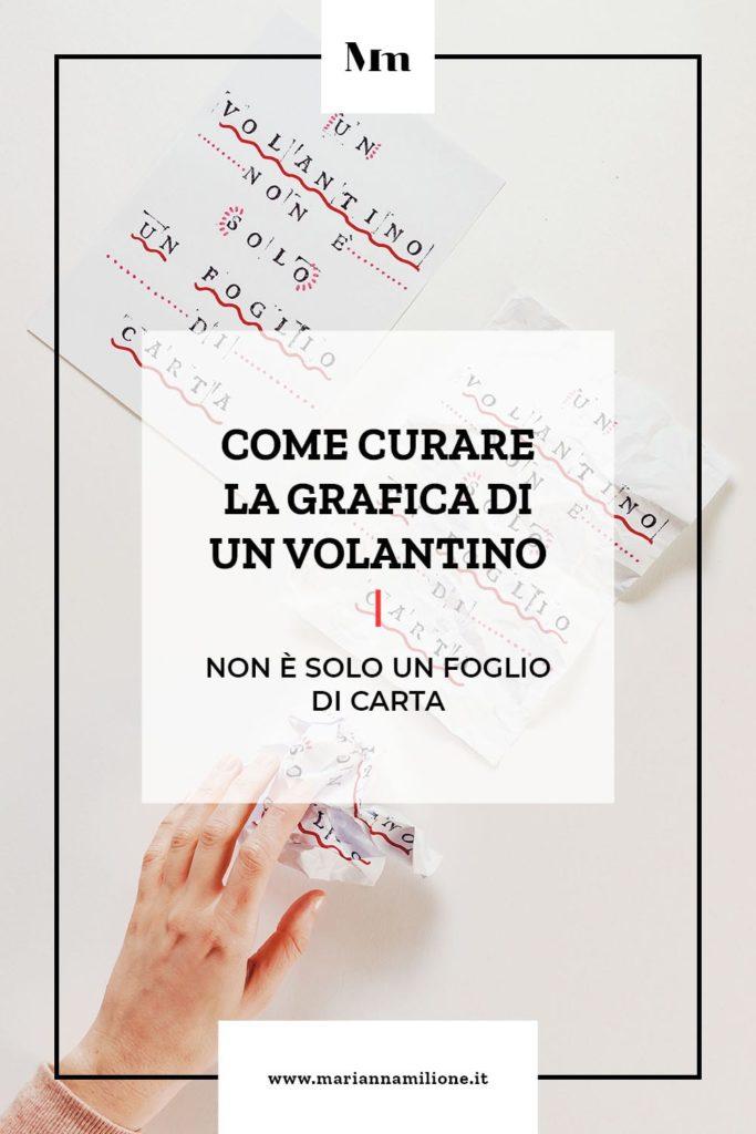 Come fare la grafica di un volantino. Dal blog di Marianna Milione.
