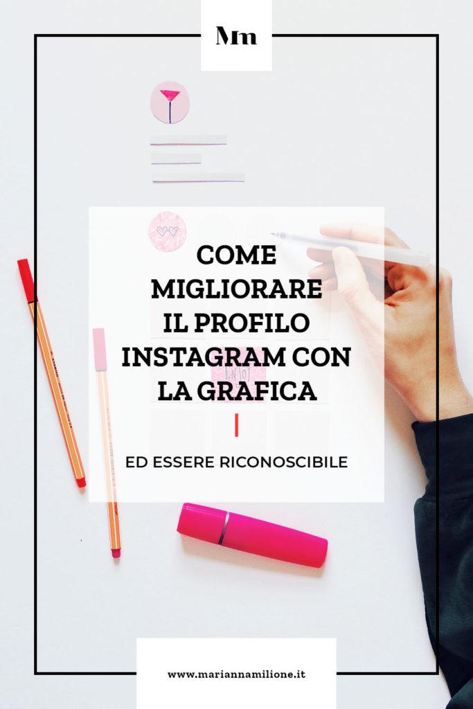 Come migliorare il proprio profilo Instagram con la grafica. Dal blog di Marianna Milione