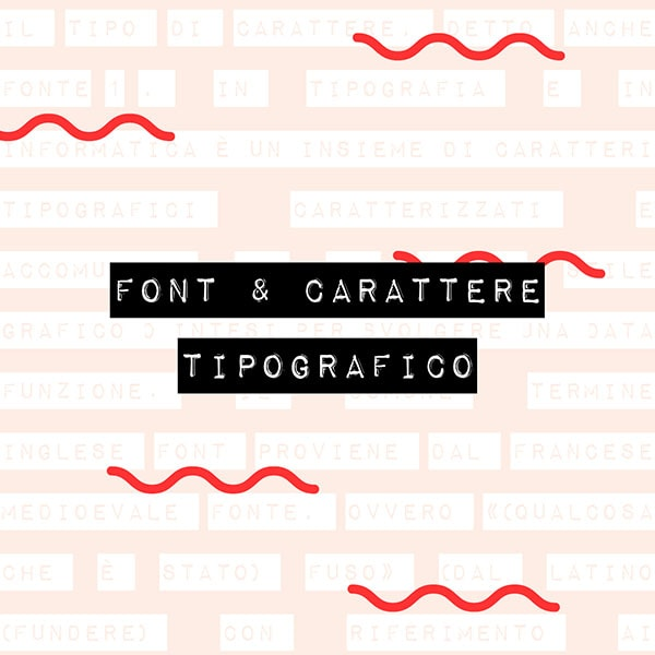 Il dizionario di grafica: font e carattere tipografico. Dal blog di Marianna Milione
