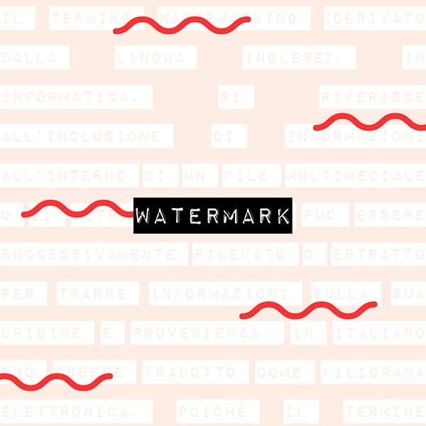Il dizionario di grafica: watermark. Dal blog di Marianna Milione