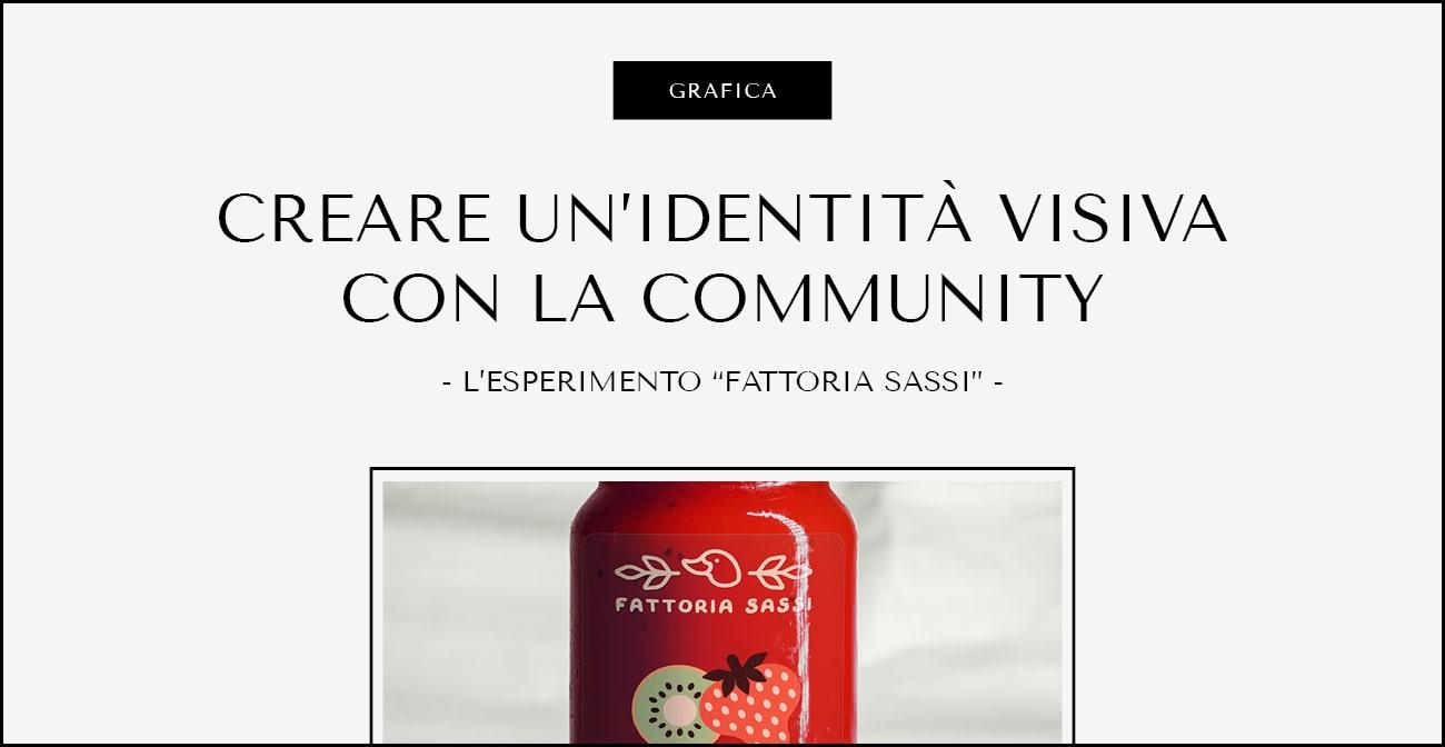 """Come ho creato un'identità visiva con la community di Instagram. L'esperimento """"Fattoria Sassi"""""""